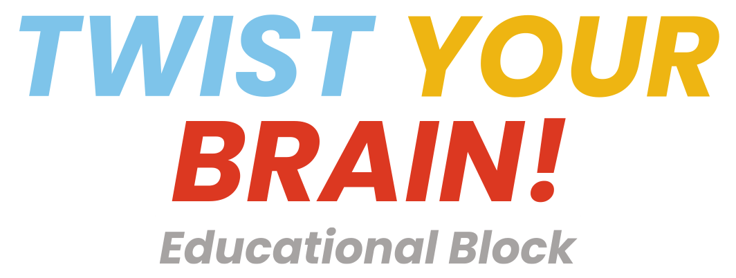 TWIST YOUR BRAIN! Eeducational Block